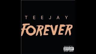 Teejay - Forever