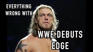 Episode #194: Everything Wrong With WWE Debuts: EDGE