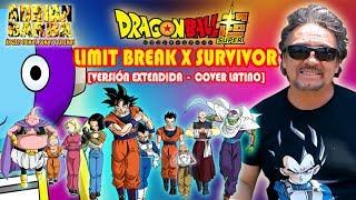 Adrian Barba - Limit Break X Survivor ~Versión Extendida~ (Dragon Ball Super OP 2) cover latino