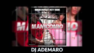 MANICOMIO COVER MONCHO CHAVEA   PATTY THEONE REMIX FLAMENCO 2017 DJ ADEMARO
