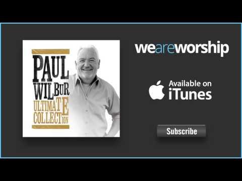 paul-wilbur-in-your-presence-o-god-weareworshipmusic