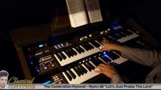 "Hymn 18 ""Let's Just Praise The Lord"" (Celebration Hymnal) TOKAI T1 Organ"