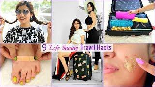 9 LIFE Saving TRAVEL Hacks You Must Know | #Travel #Trip #Journey #Anaysa