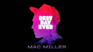 Mac Miller - All Around The World [Prod. By Just Blaze] (Download) (Best Day Ever)