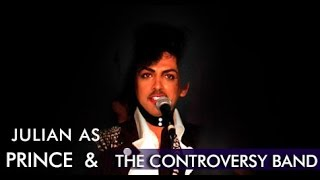 Julian as Prince & The Controversy Band