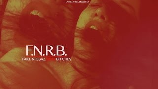 Monsta - F.N.R.B. (Fake Niggaz Real Bitches)