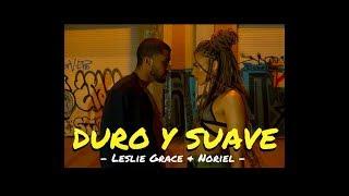 DURO Y SUAVE - LESLIE GRACE Ft NORIEL - VANESSA SANQUIZ CHOREOGRAPHY