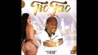 Tirob - Tic Tac (Culu Culu Riddim)