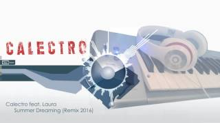 Calectro feat. Laura - Summer Dreaming 2016
