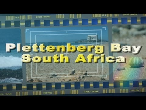 Visit Plettenberg Bay on the Garden Route South Africa – Africa Travel Channel