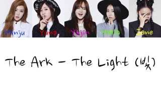 The ARK - The Light (빛) (Color Coded Hangul/Rom/Eng Lyrics)