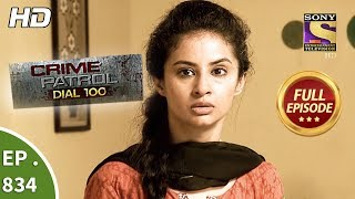 Crime Patrol Dial 100 - Ep 834 - Full Episode - 2nd August, 2018 width=