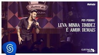 Gusttavo Lima - Leva Minha Timidez / É Amor Demais (Buteco do Gusttavo Lima)
