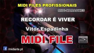 ♬ Midi file  - RECORDAR É VIVER - Vitor Espadinha