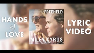 Miley Cyrus - Hands Of Love  (Lyric video)