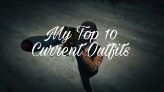 GTA 5 My Top 10 Current Outfits