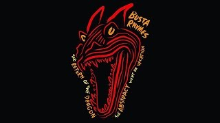 Busta Rhymes - We Home ft. Leaders Of The New School (The Return Of The Dragon)