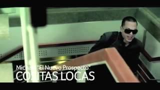 Michael El Nuevo Prospecto Cositas Locas (Official Video Preview)