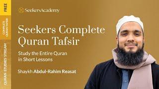 Seekers Complete Qur'an Tafsir - 15 - Sura al-Baqara 58-60 - Shaykh Abdul-Rahim Reasat