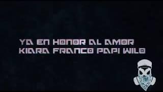 KIARA FRANCO FT. PAPI WILO ABRAZAME FUERTE LETRA