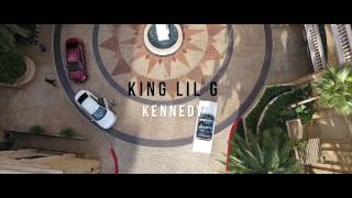 King Lil G - Kennedy (Official Music Video)