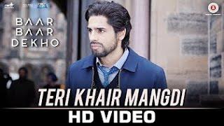 Teri Khair Mangdi [BASS BOOSTED] | Bilal Saeed | Sidharth Malhotra & Katrina Kaif | Baar Baar Dekho