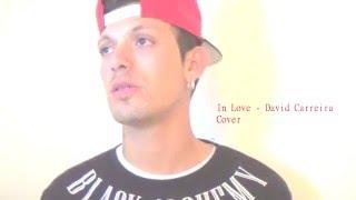 David carreira - In love Cover