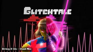 Glitchtale OST - Bring it On [Dual Mix]