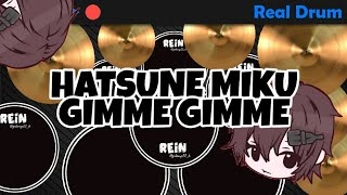 HATSUNE MIKU - GIMME GIMME (OUTRO MILYHYA) (REAL DRUM COVER)