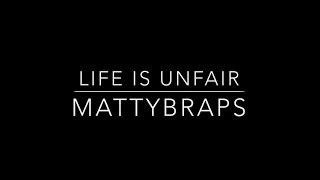 MattyB - Life Is Unfair (Lyrics)