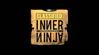 Classified - Inner Ninja feat David Myles