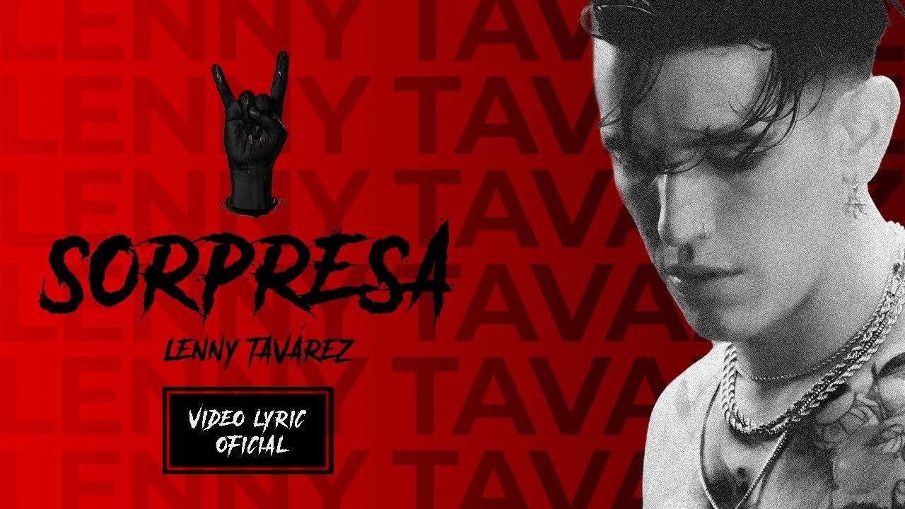 Sorpresa (Videolyric) - Lenny Tavárez