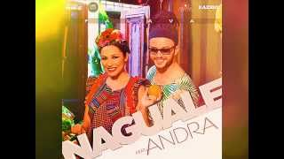 NAGUALE feat  ANDRA   Falava : NEW SONG