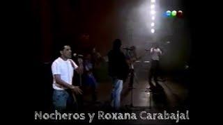 """Los Nocheros con Roxana Carabajal- Puente Carretero """"2200 Noches"""""""