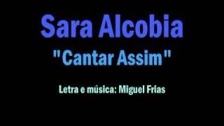 Sara Alcobia - Cantar Assim