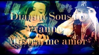 Dianna Sousa & Yvane - Mostra-me Amor