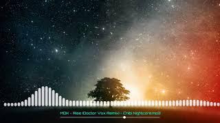 [NIGHTCORE] MDK - Rise [Doctor Vox REMIX] - Chibi Nightcore