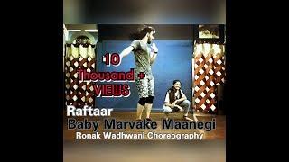 Baby Marvake Maanegi   Ronak Wadhwani Choreography   Raftaar   Nora Fatehi   Remo D'souza