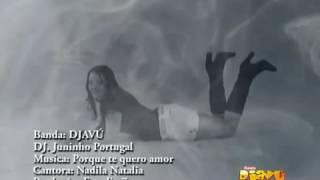 Banda Djavu e Dj Juninho Portugal  - Te Quero Amor