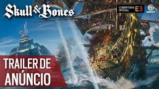Skull and Bones: E3 2017 Trailer de Anúncio