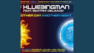 Another Day Another Night (Cc.K meets Klubbingman Extended Radio)