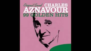 Charles Aznavour - Ay mourir pour toi