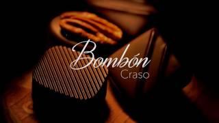 CRASO - BOMBÓN