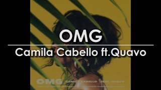 [Lyric Video] Camila Cabello - OMG (ft. Quavo)
