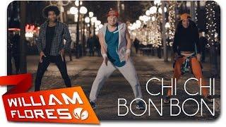 William Flores - Chi chi Bon Bon (Pitbull ft. Osmani Garcia)