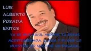 Basta con licor - Luis alberto posada