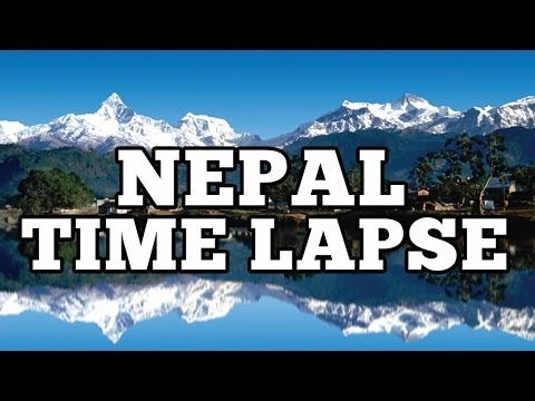 Time Lapse of Nepal Dec 2012