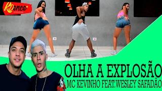 MC Kevinho e Wesley Safadão - Olha a Explosão | COREOGRAFIA KDence