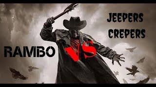Джиперс Криперс vs Джон Рембо!!!