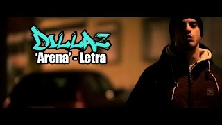 Dillaz Arena Letra